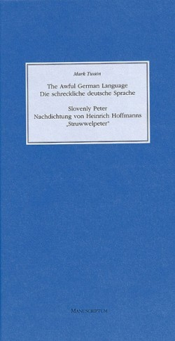 The Awful German Language /Die schreckliche deutsche Sprache