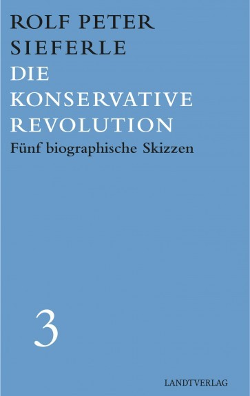 Die Konservative Revolution.