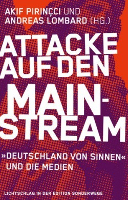 Attacke auf den Mainstream
