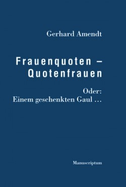 Frauenquoten – Quotenfrauen