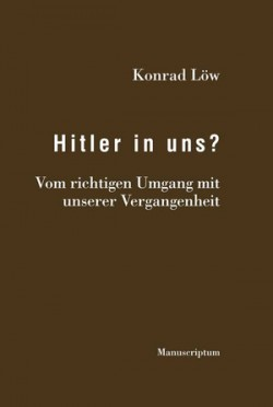 Hitler in uns?